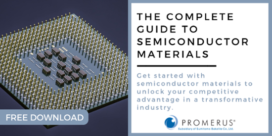 "Download Promerus' free ebook ""The Complete Guide to Semiconductor Materials"" here."